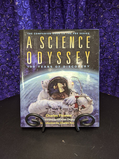 A Science Odyssey: 100 years of Discovery PBS Series Companion Book
