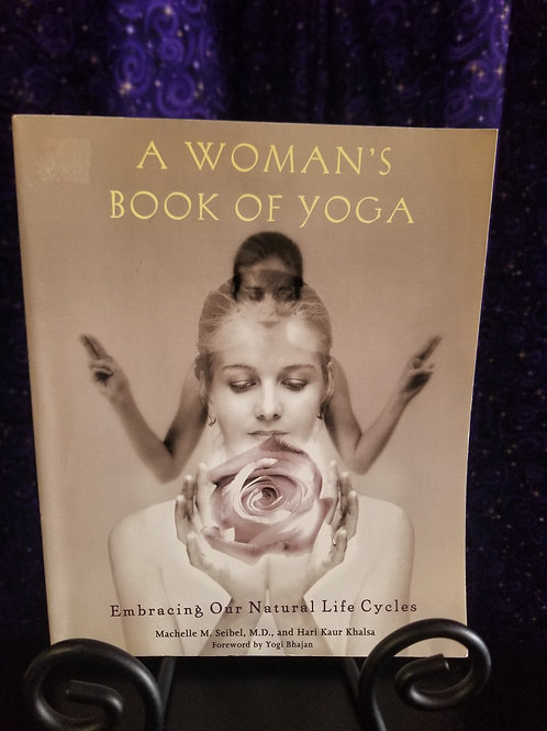 A Woman's Book of Yoga: Embracing Our Natural Life Cycles