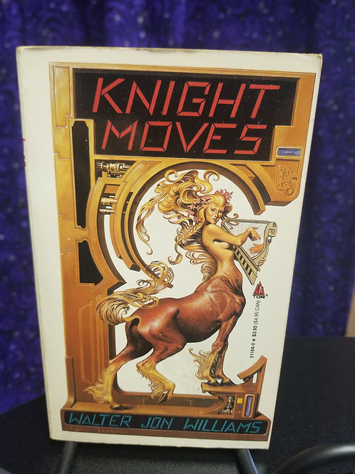 Knight Moves by Walter Jon Williams