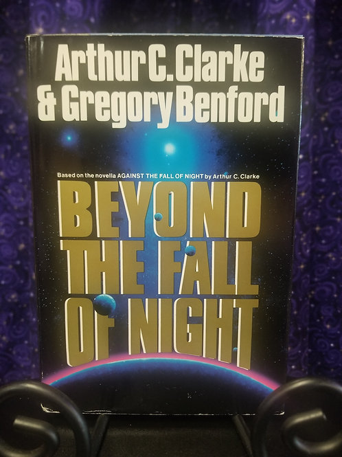 Beyond the Fall of Night by Clarke/Benford