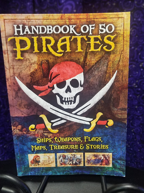 Handbook of 50 Pirates: Ships, Weapons, Flags, Maps...