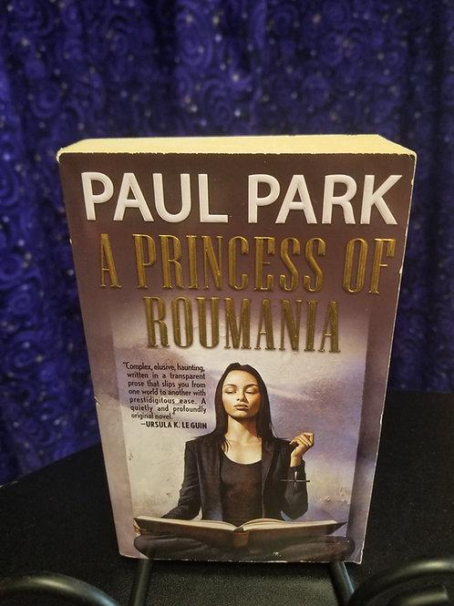 A Princess of Roumania by Paul Park