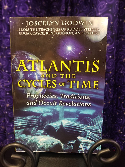 Atlantis & the Cycles of Time: Prophecies, Traditions,  Occult Revelations