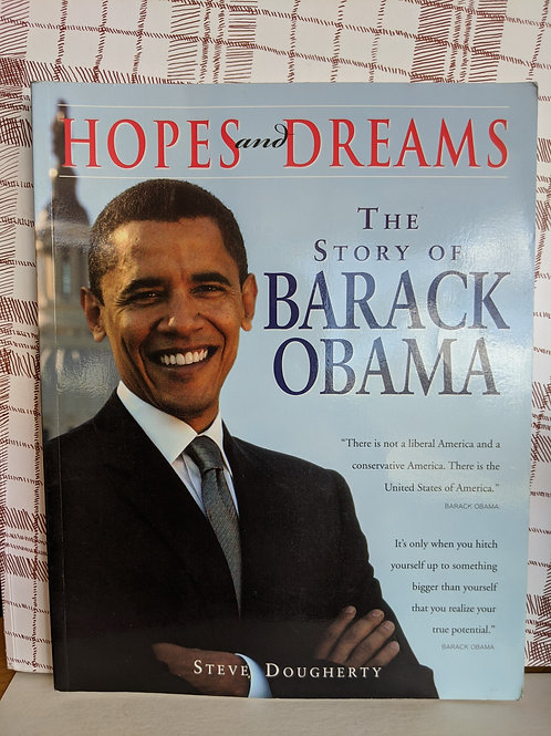 Hopes and Dreams: The Story of Barack Obama