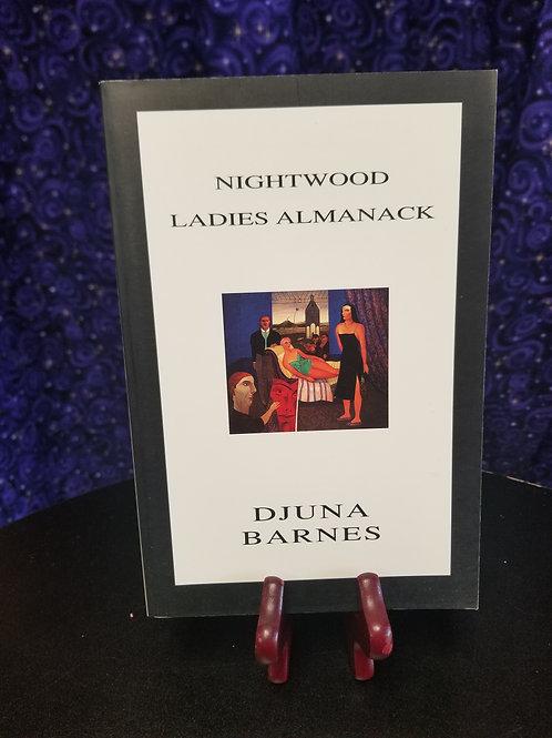 Nightwood & Ladies Almanack by Djuna Barnes