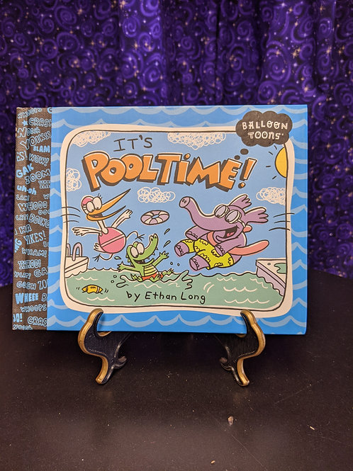 It's Pooltime! by Ethan Long