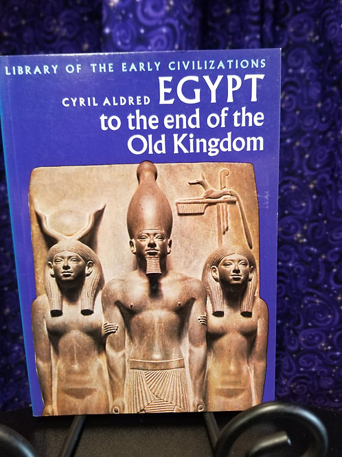 Egypt to the End of the Old Kingdom