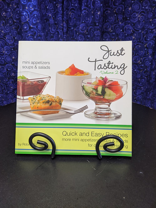 Just Tasting Volume 2: Quick and Easy Recipe