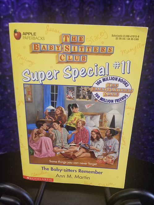 Baby-sitter's Club Super Special #11: The Baby-Sitters Remember