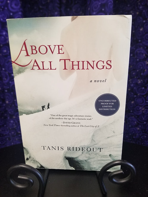Above All Things by Tanis Rideout