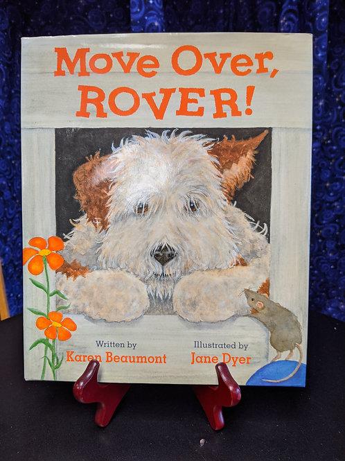Move Over, Rover by Karen Beaumont