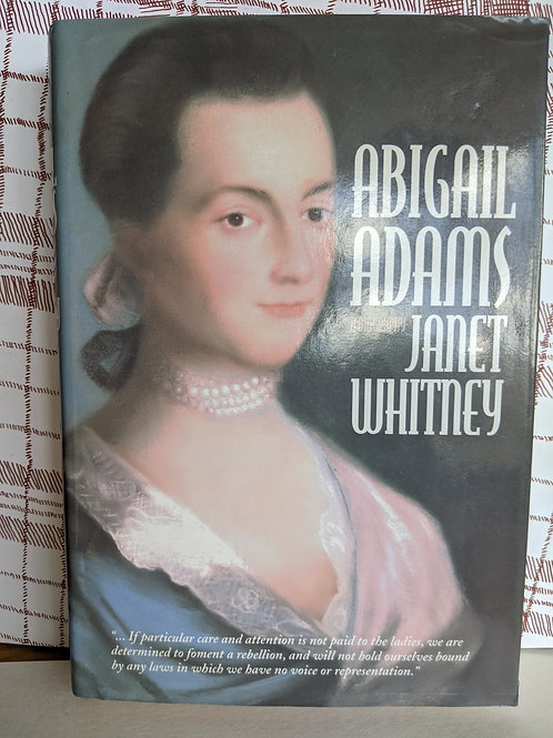 Abigail Adams by Janet Whitney