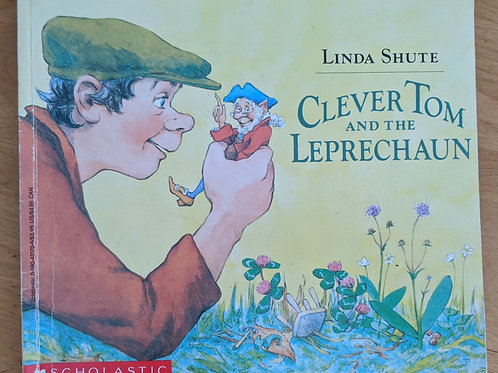 Clever Tom and the Leprechaun by Linda Shute