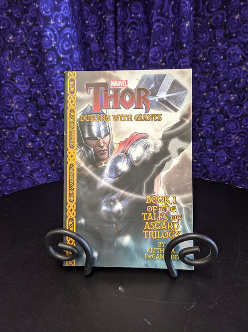 Marvel Thor: Dueling with Giants Book 1 of the Tales of Asgard Trilogy