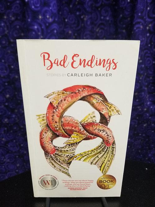 Bad Endings by Carleigh Baker