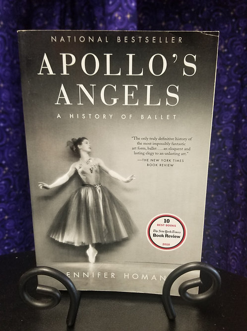 Apollo's Angels: The History of the Ballet