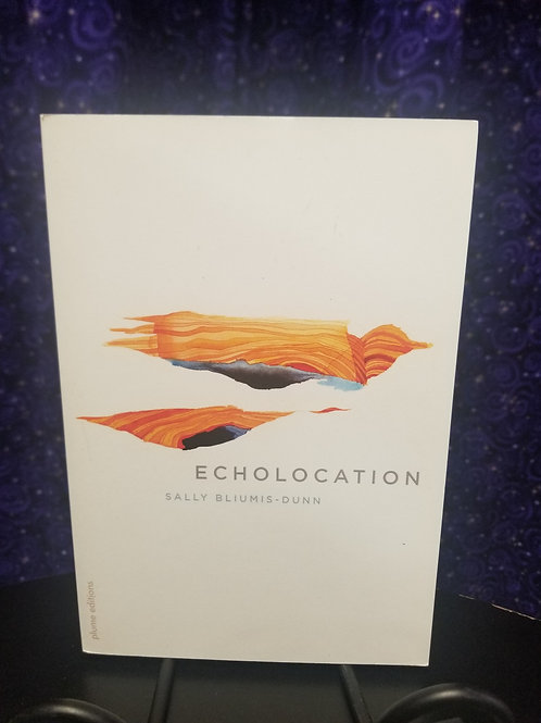 Echolocation: Poems by Sally Dunn