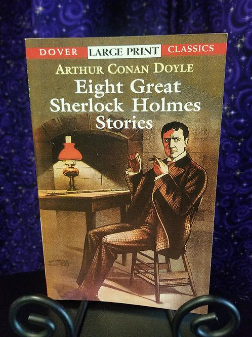 Eight Great Sherlock Holmes Novels by Doyle - Large Print