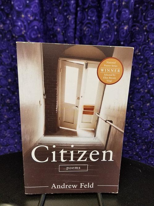 Citizen: Poems by Andrew Feld