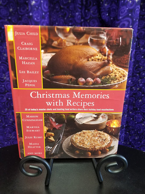 Christmas Memories With Recipes by Julia Child et al.