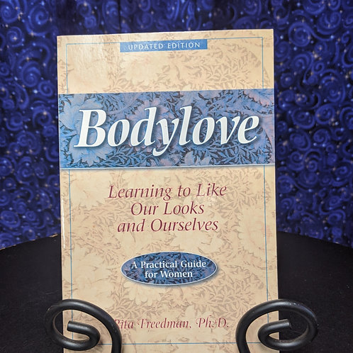 Bodylove: Learning to Like Our looks and Ourselves