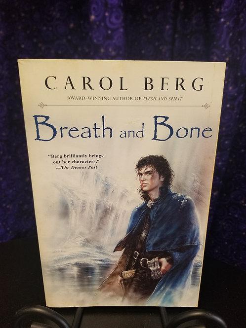 Breath and Bone by Carol Berg