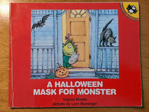 A Halloween Mask for Monster by Virginia Mueller