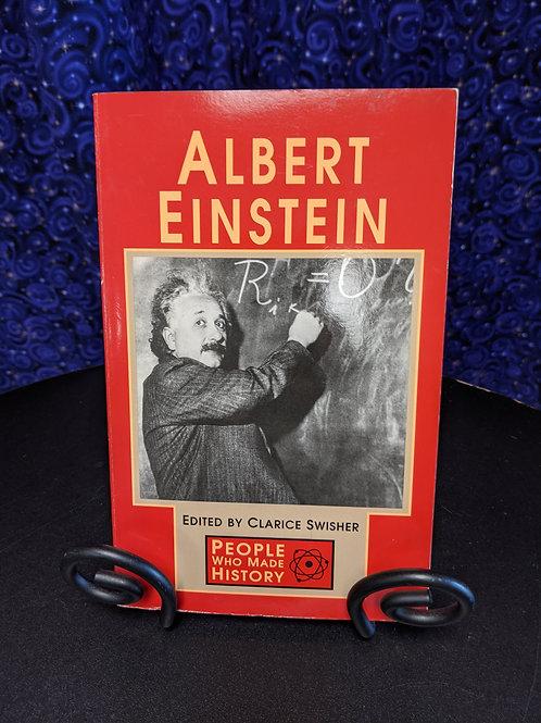 People Who Made History: Albert Einstein edited by Clarice Swisher