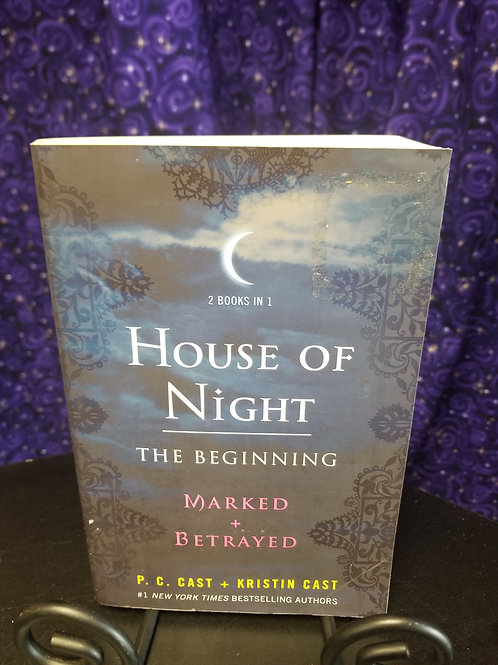 House of Night the Beginning:  Marked & Betrayed by P.C. Cast