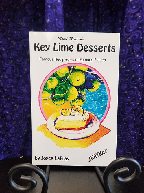 Key Lime Desserts: Famous Recipes From Famous Places