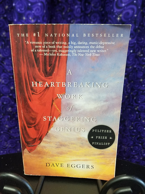 Heartbreaking Work of Staggering Genius by Dave Eggers