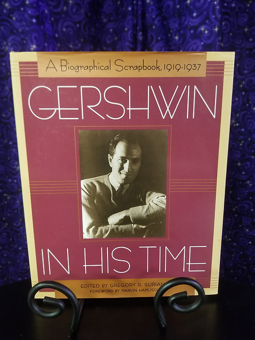 Gershwin in His Time: A Biographical Scrapbook