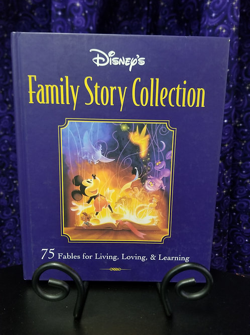 Disney Family Story Collection: 75 Fables For Living, Loving, & Learning