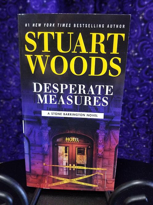 Desperate Measures by Stewart Woods