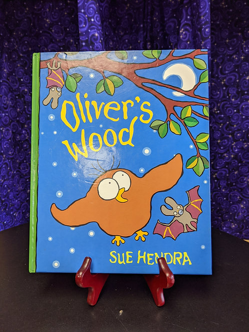 Oliver's Wood by Sue Hendra