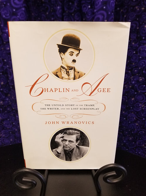 Chaplin & Agee: The Untold Story of the Tramp, Writer, & Lost Screenplay