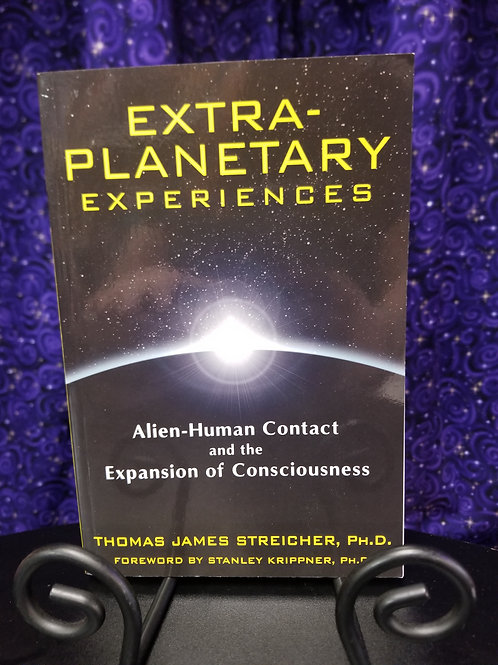 Extra-Planetary Experiences: Alien-Human Contact & the Expansion of Conciousness