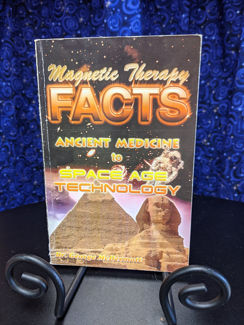 Magnetic Therapy Facts: Ancient Medicine to Space Age Technology