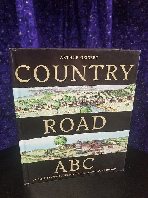 Country Road ABC: Illustrated Journey Through America's Farmland