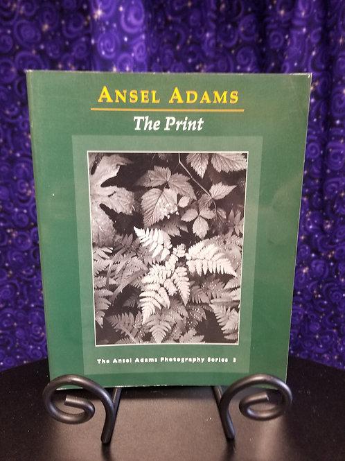 Ansel Adams: The Print