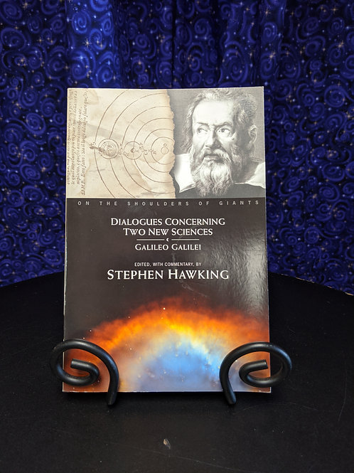 Dialogues Concerning Two New Sciences edited with commentary by Stephen Hawking