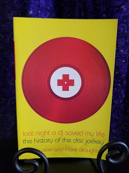 Last Night a DJ Saved My Life: The Gistory of the Disc Jockey