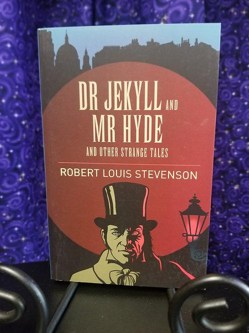 Dr. Jekyll & Mr. Hyde & Other Strange Tales by Robert Louis Stevenson