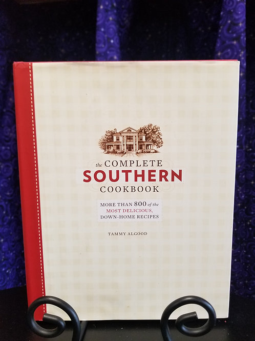 Complete Southern Cookbook: 800 of the Most Delious Down-Home Recipes