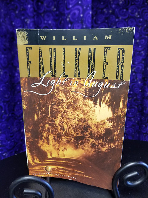 A Light in August by William Faulkner