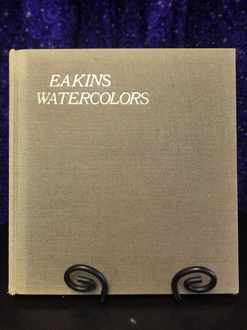 Eakins: Watercolors
