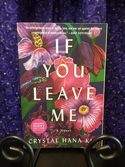 If You Leave Me by Crystal Hanna Kim