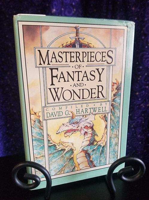 Masterpieces of Fantasy & Wonder Ed. by David Hartwell