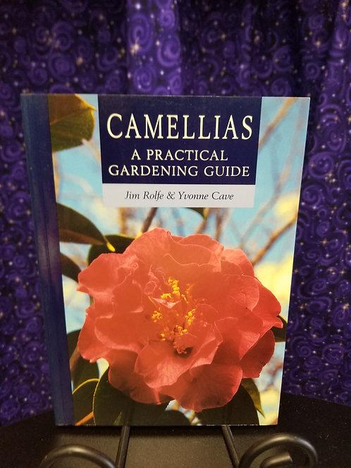 Camellias: A Practical Gardening Guide