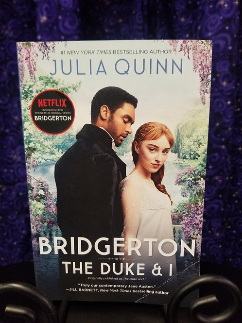 Bridgerton: The Duke and I by Julia Quinn